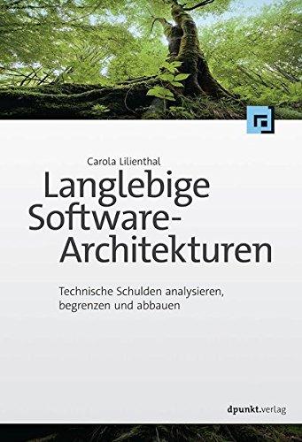 Langlebige Software-Architekturen - Carola Lilienthal