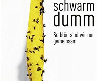 Rezension: Schwarmdumm - Gunter Dueck   Norbert Eder